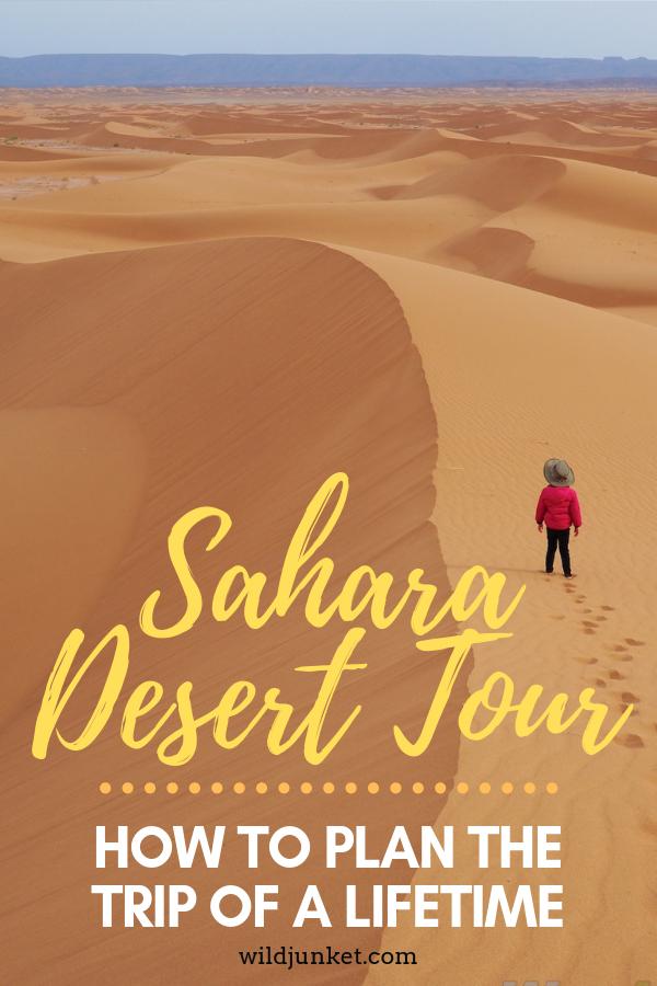 Sahara Desert Tour: How to Plan The Trip of Lifetime