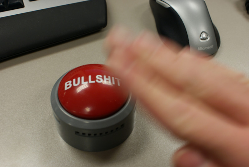 B.S.:   The industry that I work in forces me to press this button every so often...
