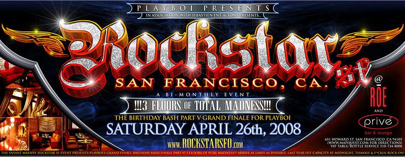 Playboi Presents ROCKSTAR SF @ ROE/Prive 4.26.08