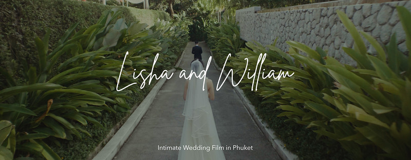 Intimate Wedding Film in Phuket | L & W | Thailand