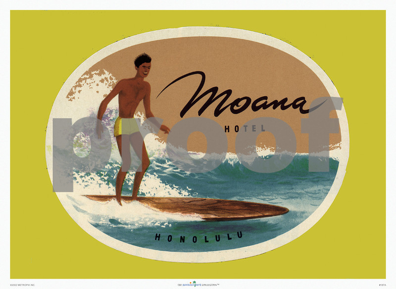 187: Moana Hotel, Honolulu Luggage Label, ca 1936. (PROOF watermark will not appear on your print)