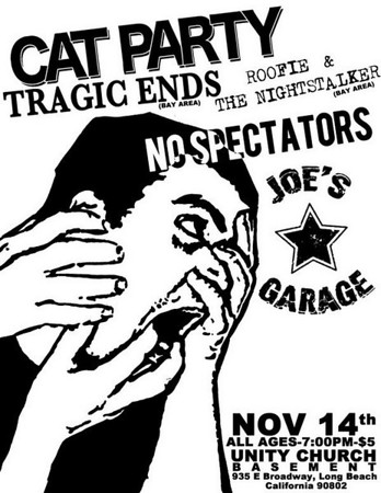 Cat Party - Tragic Ends - Roofie and The Nightstalkers - No Spectators - Joe's Garage - at the Unity Church basement - Long Beach, CA - November 14, 2009