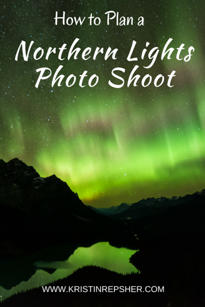 How to Plan a Northern Lights Photo Shoot