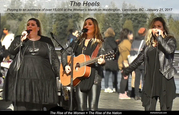 The Heels play the Women's March - Vancouver BC