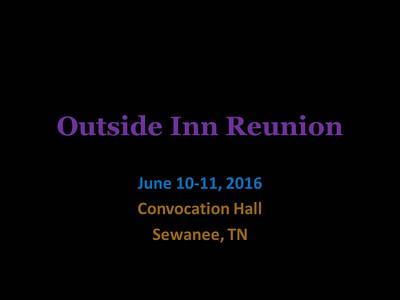 Outside Inn Reunion, Sewanee_June 10/11, 2016