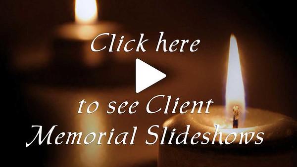 Client Memorial Slideshows