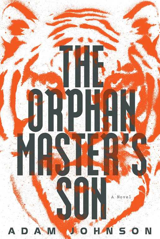 ". This Book cover image released by Random House shows ""The Orphan Master\'s Son,\"" by Adam Johnson. Johnson, was awarded the 2013 Pulitzer Prize for Fiction, for \""The Orphan Master�s Son,\"" on Monday, April 15, 2013. (AP Photo/Random House)"