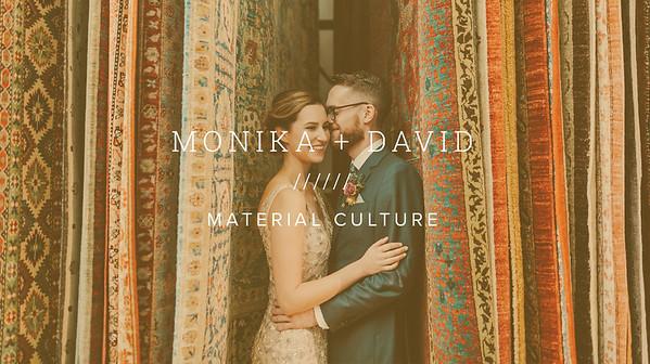 MONIKA + DAVID ////// MATERIAL CULTURE