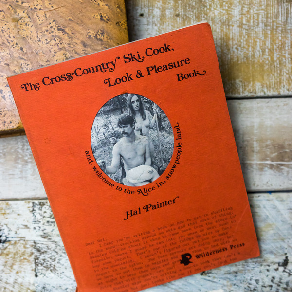 The Cross-Country Ski, Cook, Look and Pleasure Book by Hal Painter