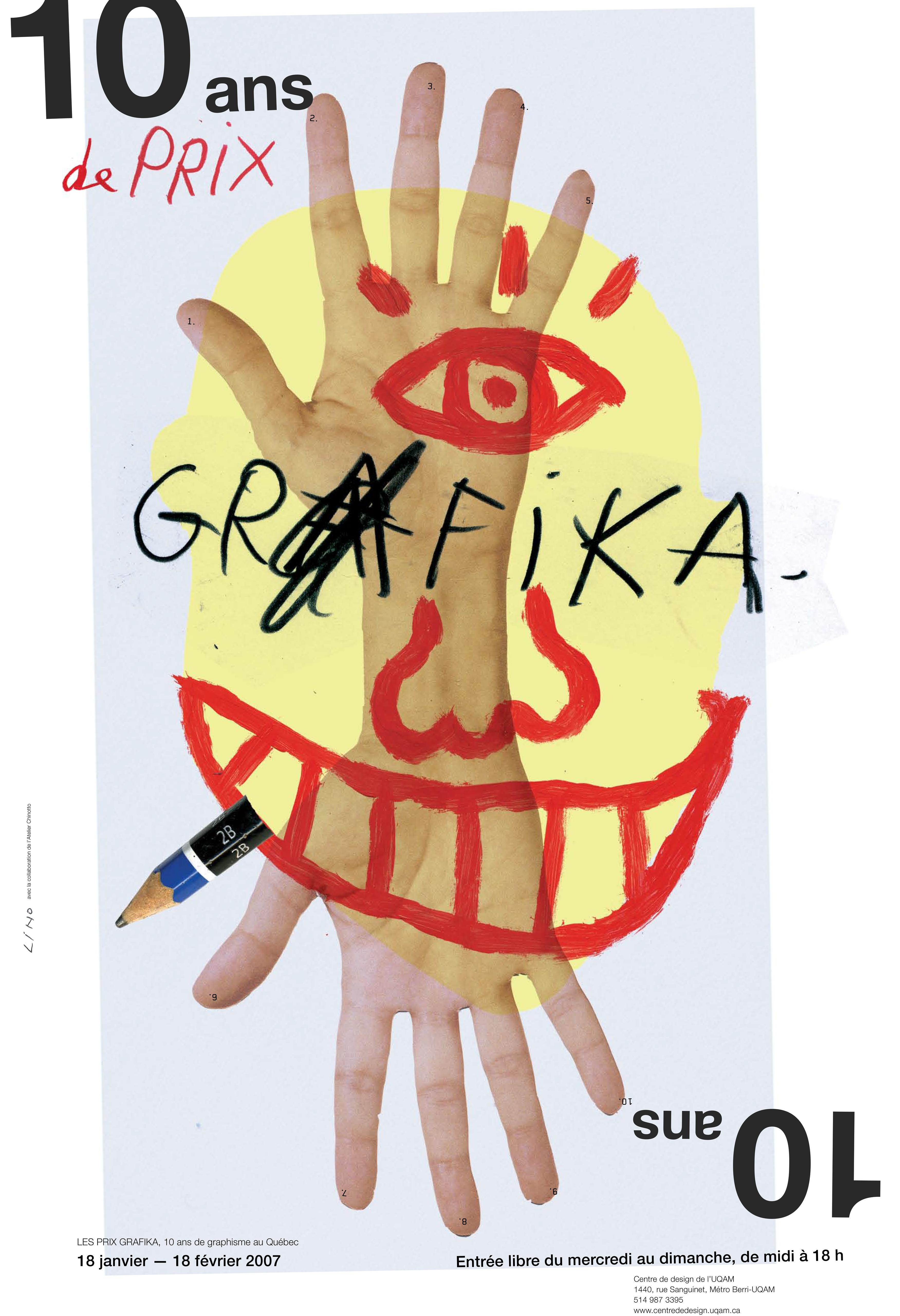 2007 - Exposition - Les prix graphika 10 ans de graphisme au Québec ©Lino