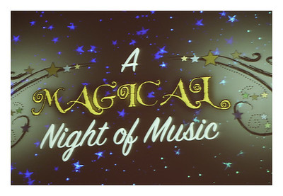 A Magical Night of Music