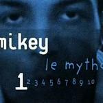 Mikey le Mytho