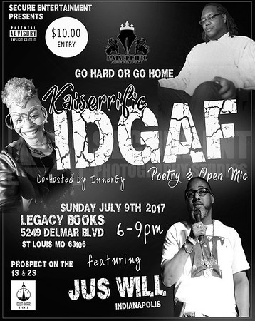 IDGAF POETRY & OPEN MIC 7-9-17