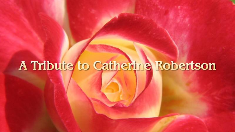 Catherine Robertson Tribute.mp4