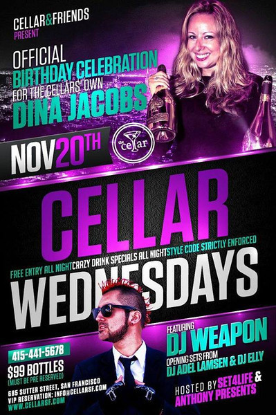 Cellar Wednesdays @ The Cellar -SF 11.20.13