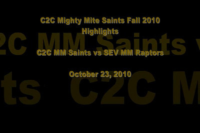 C2C MM Saints vs SEV MM Raptors 10/23/10 VIDEO