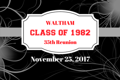 Waltham 35th Reunion