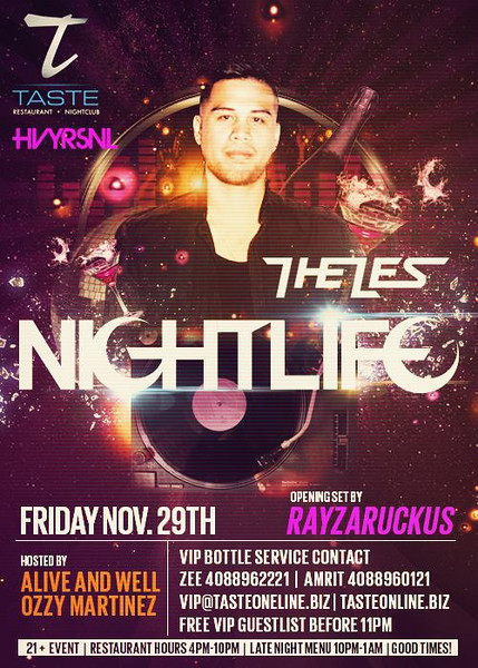 Nightlife feat. The Les @ Taste Restaurant & Nightclub 11.29.13