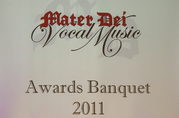 Mater Dei High School Choral Program Choir Dinner 2011