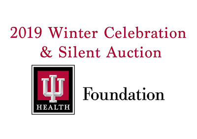 2019 IU Health Winter Celebration and Silent Auction