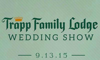 Trapp Family Lodge Wedding Show