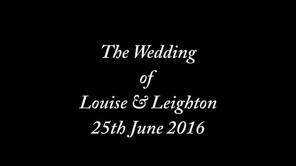 Louise & Leighton wedding video
