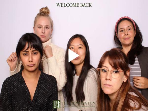 Huntington Library Welcome Back (GIF Booth)
