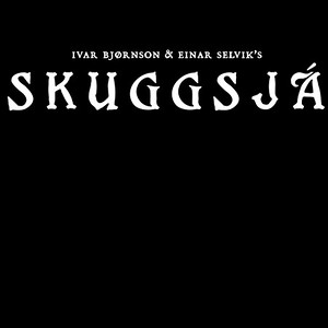 SKUGGSJÁ  (NO)
