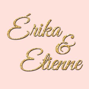 Érika et Etienne