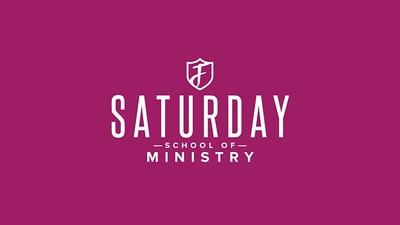 Saturday School of Ministry