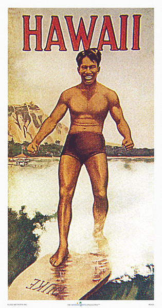 049: 'Hawaii' (Duke) - Poster of Duke, 1915. - The 'Duke,' an outstanding surfer and twice gold medalist swimmer in the Olympics, was the pre-eminent 'Ambassador of Aloha.'
