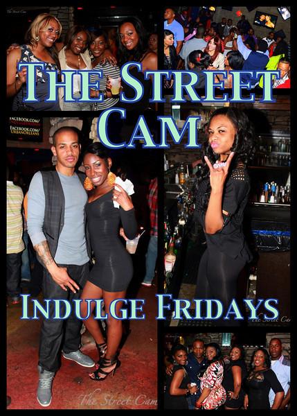 The Street Cam: Indulge Fridays (3/18)