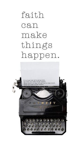 Faith Can Make Things Happen 01.jpg