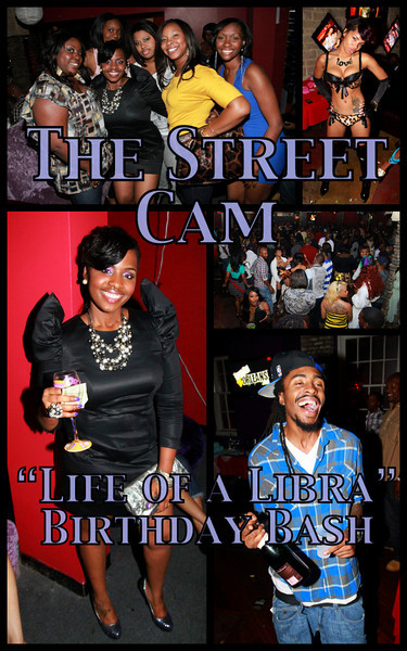 "The Street Cam: ""Life of a Libra"" Birthday Bash"
