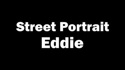 Street Portrait - Eddie