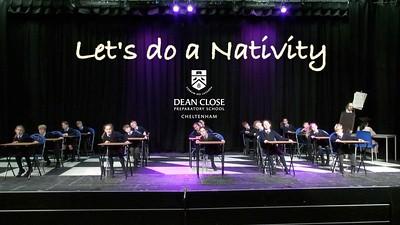 Dean Close Preparatory School 'Let's Do A Nativity'