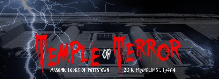 Description of . The Temple of Terror haunted house attraction is open Oct. 19, 20 and Oct. 26 and 27 from 6 to 10 p.m. The cost is $15 and benefits the Stichter Lodge No. 254, F & AM Masonic Lodge, B.P.O.E. Elks Lodge 814, Ambucs and Schuylkill Chapter No. 338 Order of the Eastern Star.