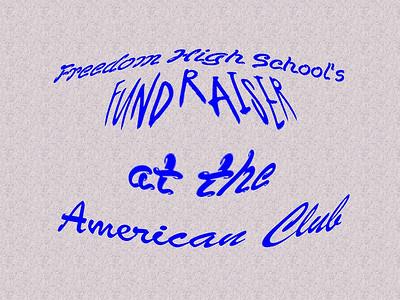 Freedom High School Fundraiser