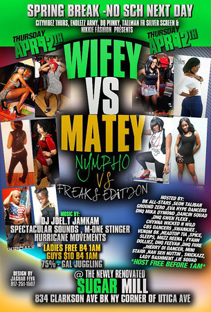 Wifey VS Matey @ Sugar Mill (4.12.12)
