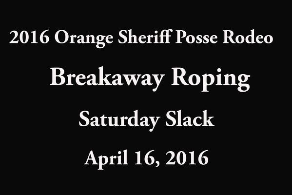 Saturday Slack 'Breakaway Roping'
