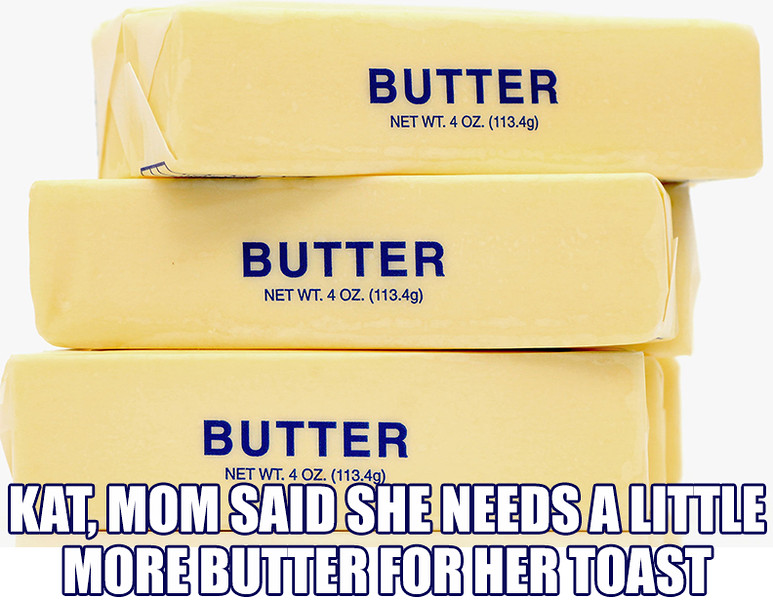 Butter Moms Toast.jpg