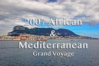 2007 African & Mediterranean Grand Voyage