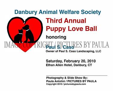 DAWS / Danbury Animal Welfare Society ~ Third Annual Puppy Love Ball ~ Danbury, CT ~ February 20, 2010