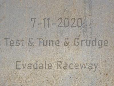 7-11-2020 Evadale Raceway  'Test & Tune & Grudge Drag Racing'