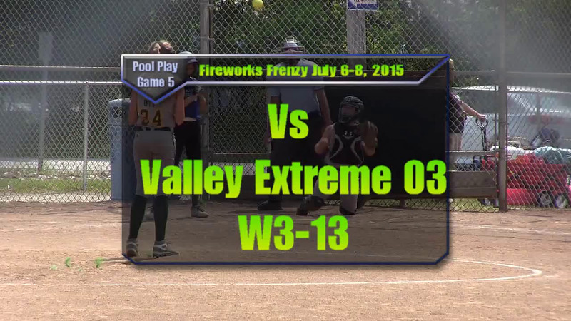 Fireworks Frenzy July 6-8, 2015 Pool Play Game 5 vs Valley Extreme 03 W3-13.wmv