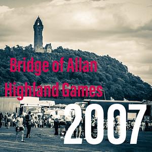 The 2007 Bridge of Allan Games