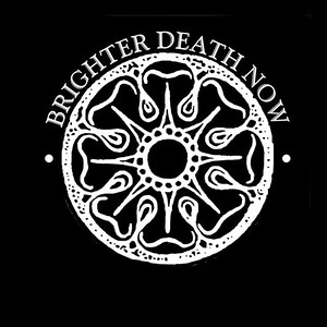 BRIGHTER DEATH NOW (SWE)