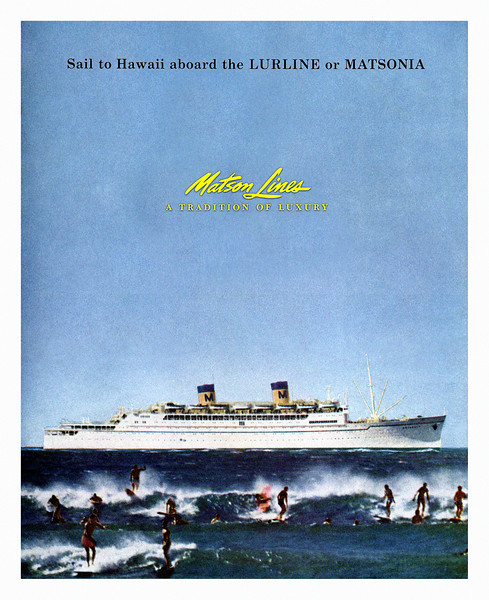 143: Luxury cruise liner national magazine advertisement, ca. 1957. These ships carried tens of thousands of visitors to and from Hawaii in the Thirties, Forties and Fifties but were ultimately put out of service with the advent of mass travel by air. It's said that when you approach Hawaii by sea long before you see land you can smell the fragrance of its flowers... Try that on a plane...