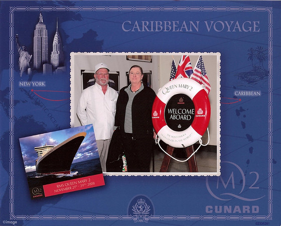 2008 - Caribbean Cruise on the Queen Mary 2