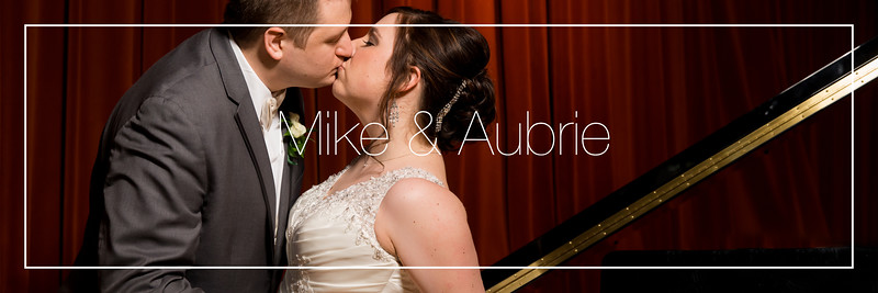 Mike & Aubrie